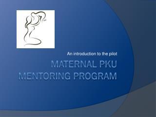 Maternal PKU Mentoring Program