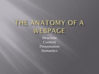 The anatomy of a  WebPage