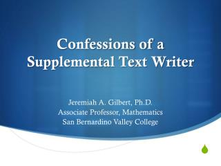 Confessions of a  Supplemental Text Writer