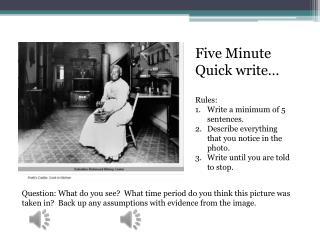 Five Minute Quick write…