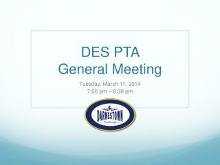 DES PTA  General Meeting