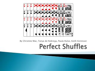 Perfect Shuffles