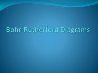 Bohr-Rutherford Diagrams