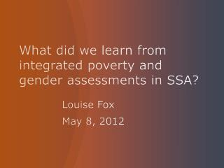 What did we learn from integrated poverty and gender assessments in SSA?