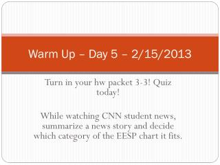 Warm Up – Day 5 – 2/15/2013