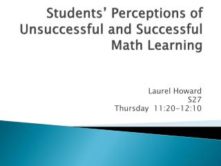 Students � Perceptions of Unsuccessful and Successful Math Learning
