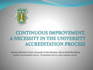 CONTINUOUS IMPROVEMENT, A NECESSITY IN THE UNIVERSITY ACCREDITATION PROCESS