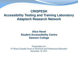 Alice Havel Student  AccessAbility  Centre Dawson College