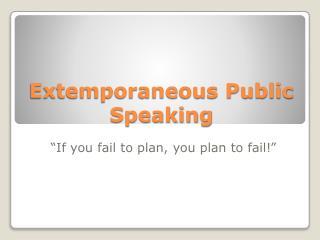 Extemporaneous Public Speaking