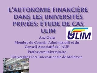 L'Autonomie financière  dans les universités privées: étude de cas  ulim