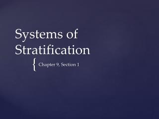 Systems of Stratification