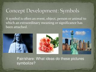 Concept Development: Symbols