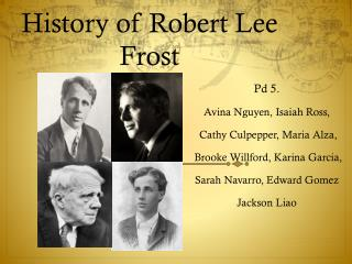 History of Robert Lee Frost