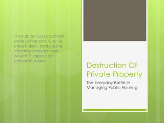 Destruction Of Private Property