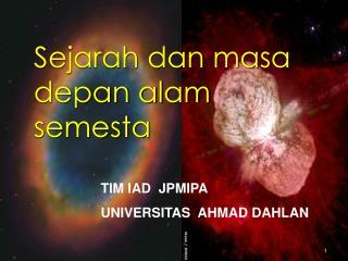 Sejarah dan masa depan alam semesta