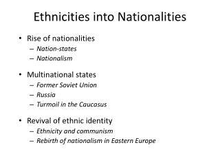 Ethnicities into Nationalities
