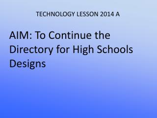 TECHNOLOGY LESSON 2014 A