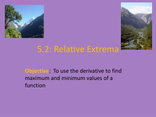 5.2: Relative  Extrema
