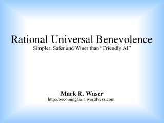 Rational Universal Benevolence