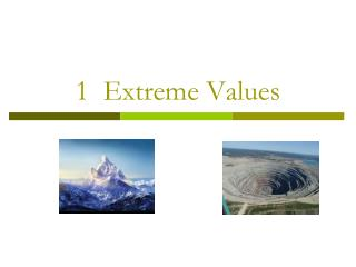 1  Extreme Values
