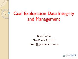 Coal Exploration Data Integrity and Management