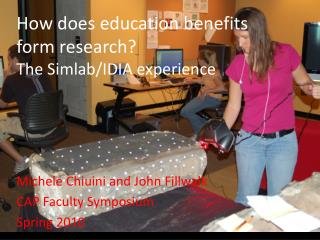 How does education benefits form research? The  Simlab /IDIA experience
