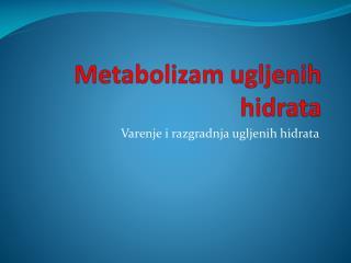 Metabolizam ugljenih hidrata