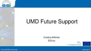 UMD Future Support