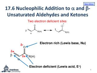 17.6 Nucleophilic Addition to  a  and  b -Unsaturated Aldehydes and Ketones