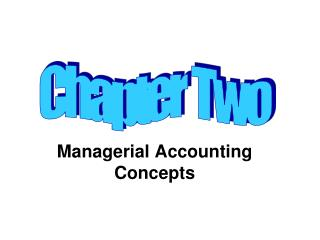 Managerial Accounting Concepts