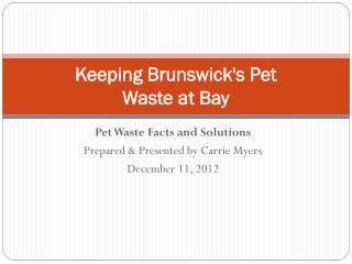 Keeping Brunswick's Pet Waste at Bay