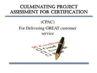 Culminating Project Assessment for Certification