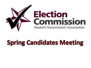 Spring Candidates Meeting