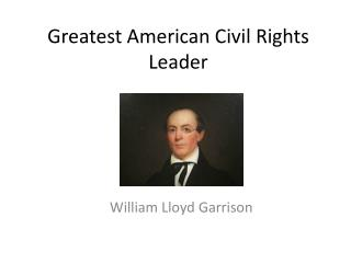 Greatest American Civil Rights Leader
