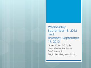 Wednesday, September 18, 2013  and  Thursday, September 19, 2013
