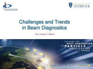 Challenges and Trends  in Beam Diagnostics