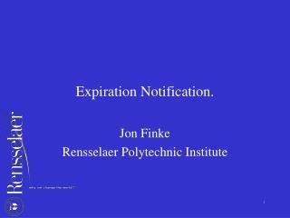Expiration Notification.