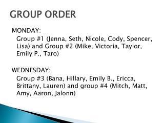 GROUP ORDER