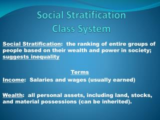 Social Stratification Class System