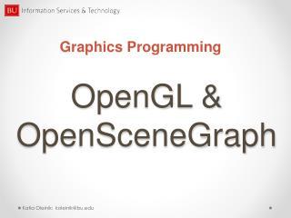 OpenGL & OpenSceneGraph