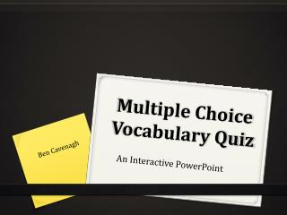 Multiple Choice Vocabulary Quiz