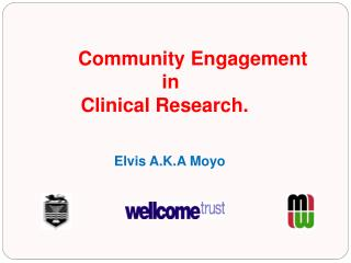 Community Engagement                            in             Clinical Research.