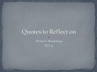 Quotes to Reflect on