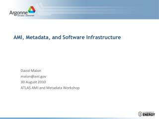AMI, Metadata, and Software Infrastructure