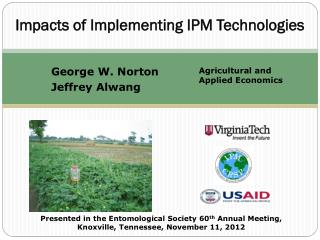 Impacts of Implementing IPM Technologies