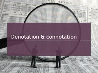 Denotation & connotation