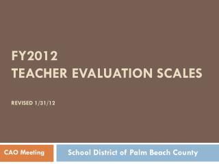 FY2012 teacher evaluation  scales Revised 1/31/12