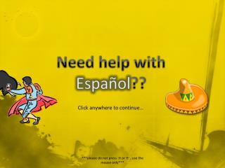 Need help with Español ??