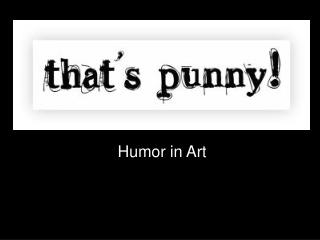 Humor in Art