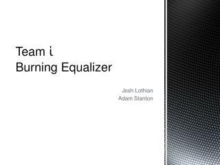 Josh Lothian Adam Stanton